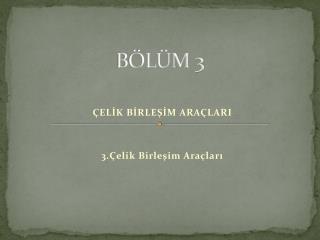 BÖLÜM 3