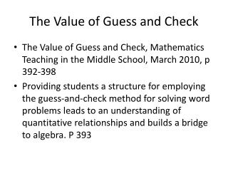 The Value of Guess and Check