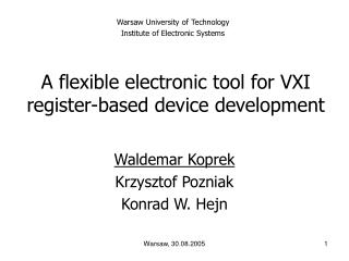 A flexible electronic tool for VXI register-based device development