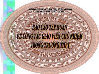 SỞ GIÁO DỤC & ĐÀO TẠO KIÊN GIANG TRƯỜNG THPT PHÚ QUỐC