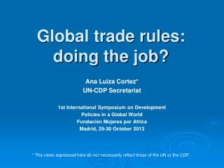 Global trade rules:  doing the job?