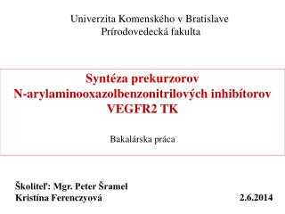 Univerzita Komenského v Bratislave  Prírodovedecká fakulta