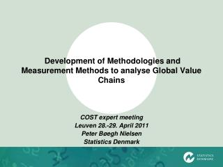 Development of Methodologies and Measurement Methods to analyse Global Value Chains