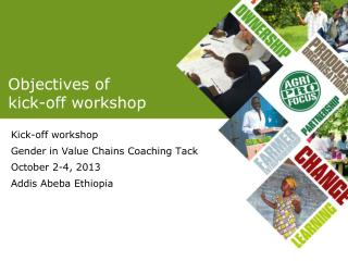Objectives  of  kick-off workshop