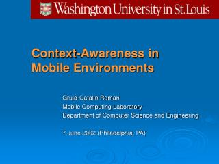 Context-Awareness in  Mobile Environments
