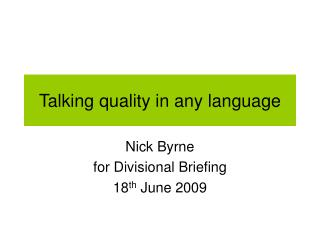 Talking quality in any language