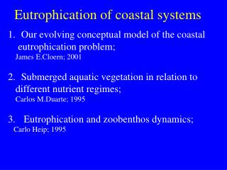 Eutrophication of coastal systems