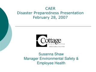 Susanna Shaw Manager Environmental Safety &  Employee Health