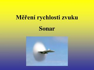 Měření rychlosti zvuku Sonar