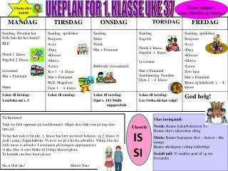 UKEPLAN FOR 1. KLASSE UKE 37