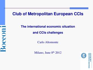Club of Metropolitan European CCIs The international economic situation  and CCIs challenges