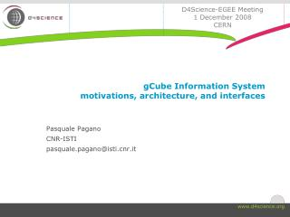 gCube Information System  motivations, architecture, and interfaces