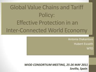 Global Value Chains and Tariff Policy:  Effective Protection in an  Inter-Connected World Economy