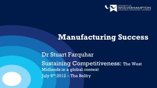 Manufacturing Success