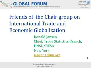 Friends of  the Chair group on International Trade and Economic Globalization