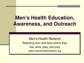 Men's Health Education, Awareness, and Outreach