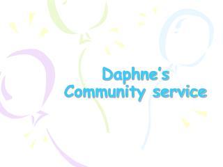 Daphne's Community service