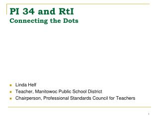 PI 34 and RtI Connecting the Dots