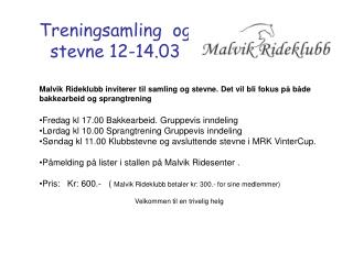 Treningsamling  og stevne 12-14.03