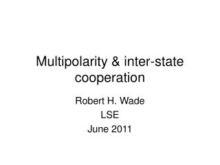 Multipolarity & inter-state cooperation