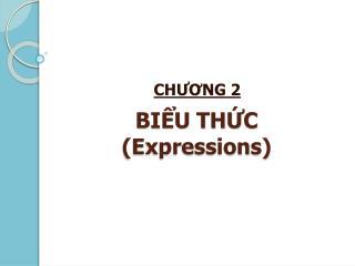 BI?U TH?C (Expressions)