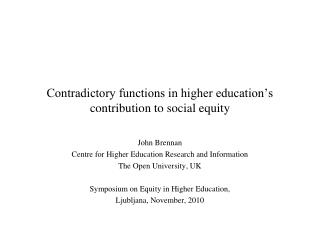 Contradictory functions in higher education's contribution to social equity