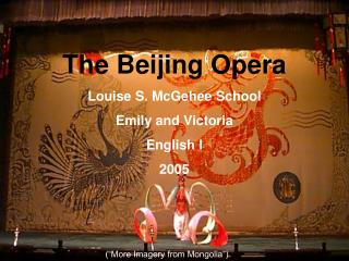 The Beijing Opera Louise S. McGehee School Emily and Victoria English I 2005