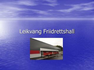 Leikvang Friidrettshall