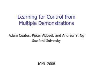 Learning for Control from Multiple Demonstrations