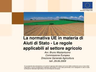 La normativa UE in materia di Aiuti di Stato - Le regole applicabili al settore agricolo