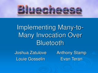 Implementing Many-to-Many Invocation Over Bluetooth