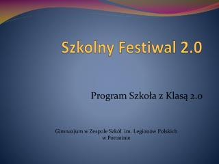 Szkolny Festiwal 2.0
