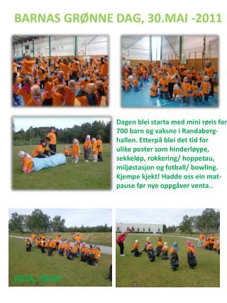 BARNAS GRØNNE DAG, 30.MAI -2011