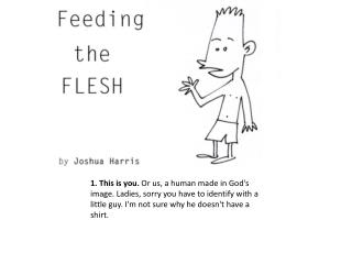 Feed the Flesh