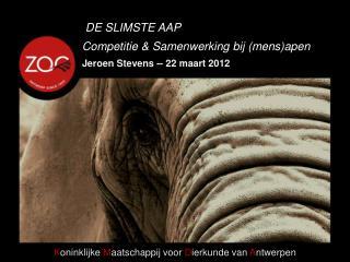Competitie & Samenwerking bij (mens)apen