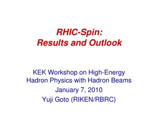 RHIC-Spin: Results and Outlook