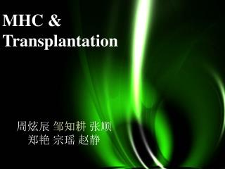 MHC and transplantation