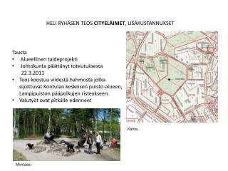 HELI RYHÄSEN TEOS  CITYELÄIMET , LISÄKUSTANNUKSET