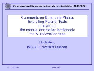 Ulrich Heid, IMS-CL, Universität Stuttgart
