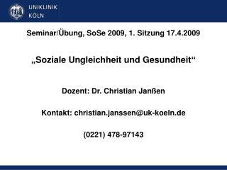 Seminar/�bung, SoSe 2009, 1. Sitzung 17.4.2009