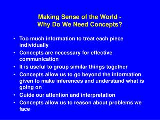 Making Sense of the World - Why Do We Need Concepts?