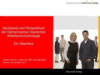 Sachstand und Perspektiven der Gemeinsamen Deutschen Arbeitsschutzstrategie  - Ein Überblick
