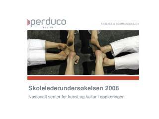 Skolelederundersøkelsen 2008