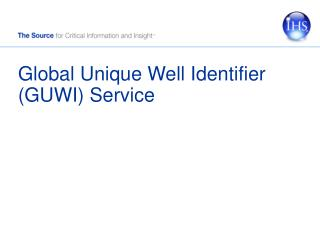 Global Unique Well Identifier (GUWI) Service