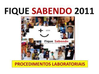 FIQUE  SABENDO  2011