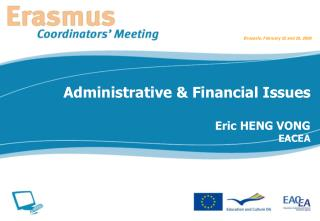 Administrative & Financial Issues Eric HENG VONG EACEA