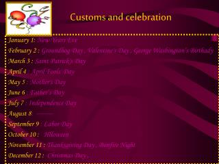 Customs and celebration