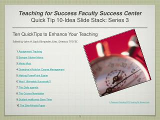 Teaching for Success Faculty Success Center Quick Tip 10-Idea Slide Stack: Series 3