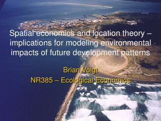 Spatial economics and location theory   implications for modeling environmental impacts of future development patterns