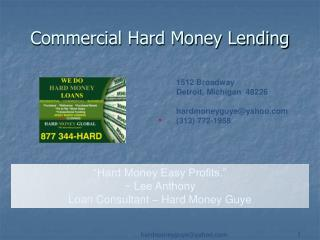 Commercial Hard Money Lending